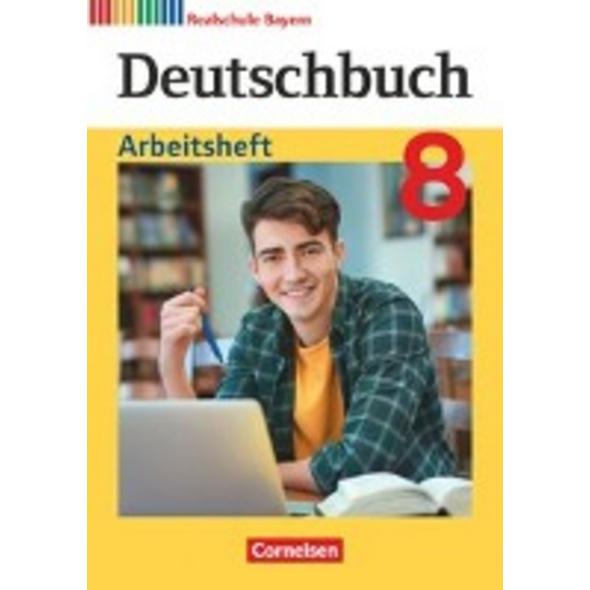 Deutschbuch 8. Jahrgangsstufe - Realschule Bayern