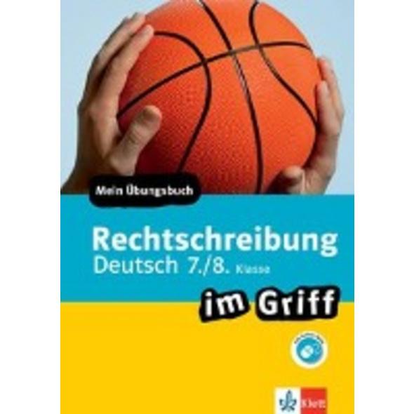 Klett Rechtschreibung im Griff Deutsch 7. 8. Klass