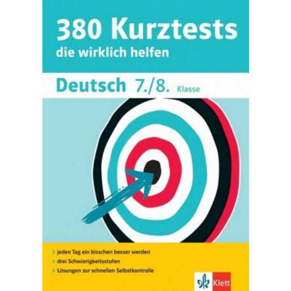 380 Kurztests Deutsch 7. 8. Klasse
