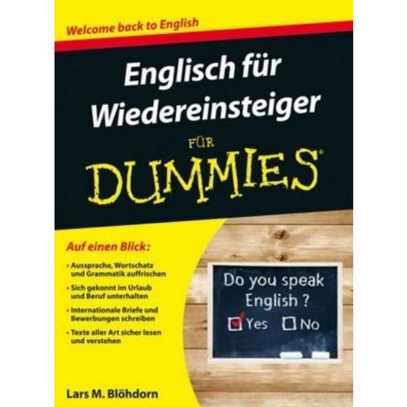 Englisch für Wiedereinsteiger für Dummies