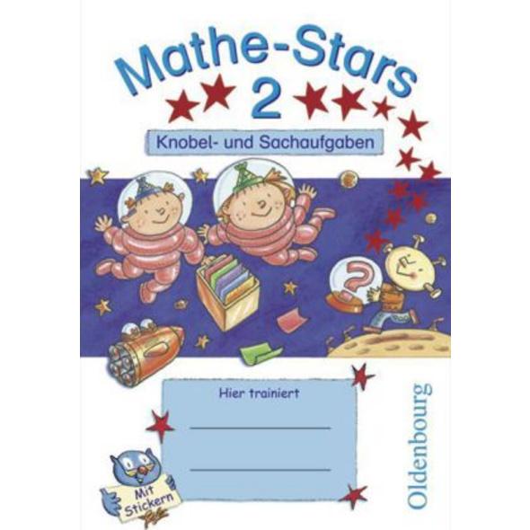 Mathe-Stars 2. Schuljahr. Knobel- und Sachaufgaben