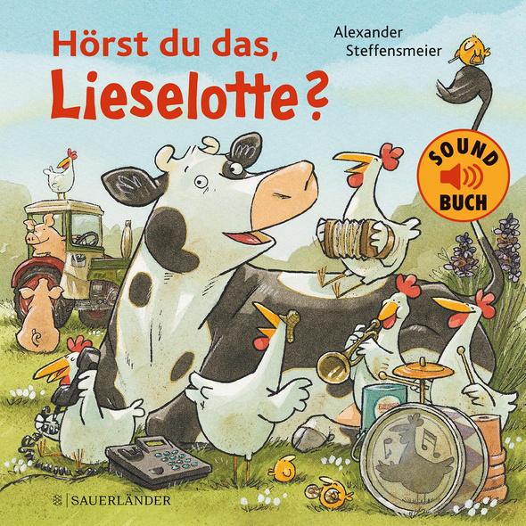 Hörst du das, Lieselotte?  Soundbuch