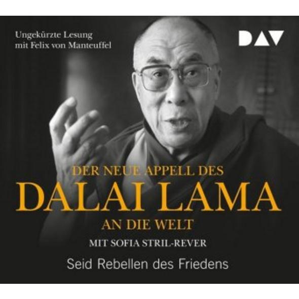 Der neue Appell des Dalai Lama an die Welt. Seid R