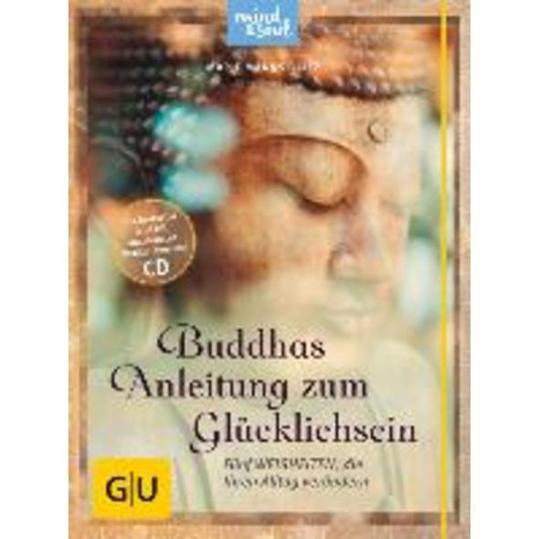 Buddhas Anleitung zum Glücklichsein  mit CD