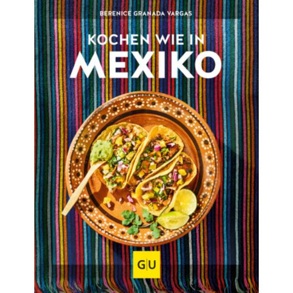Kochen wie in Mexiko
