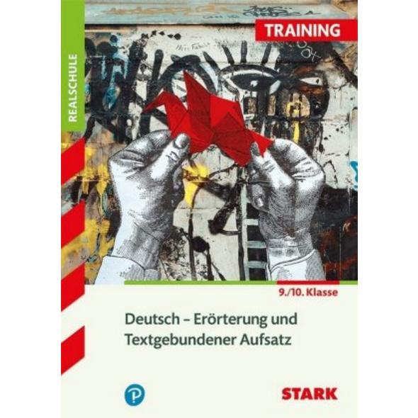 Training Deutsch. Erörterung und Textgebundener Au
