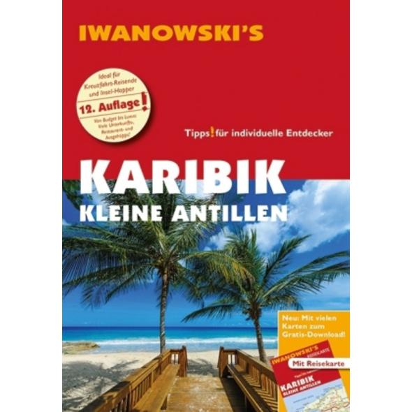 Karibik Kleine Antillen - Reiseführer von Iwanowsk