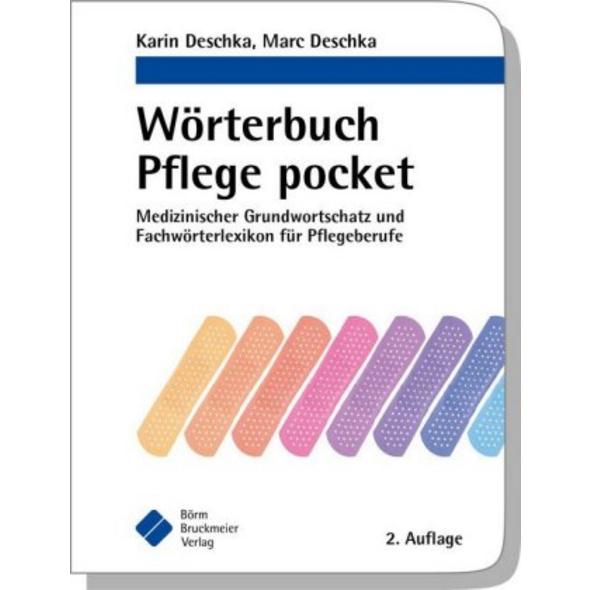 Wörterbuch Pflege pocket : Medizinischer Grundwort