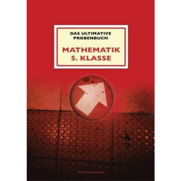 Mandl: ultimative Probenbuch Mathe Kl. 5