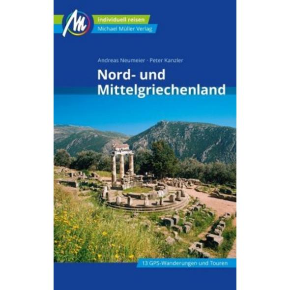 Nord- und Mittelgriechenland Reiseführer Michael M