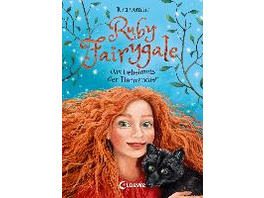 Ruby Fairygale  Band 3  - Das Geheimnis der Tierwa