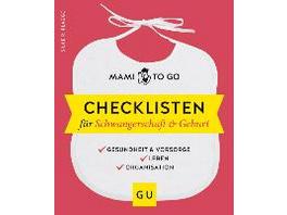 Mami to go - Checklisten für Schwangerschaft   Geb