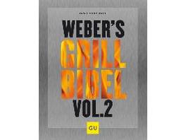 Weber s Grillbibel Vol. 2