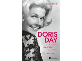 Doris Day. Ihr Leben, ihre Filme, ihre Lieder