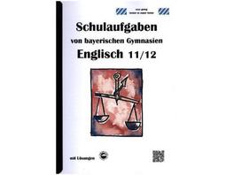 Englisch 11 12, Schulaufgaben von bayerischen Gymn